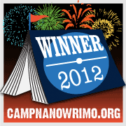 I wunned Camp NaNo 2012!