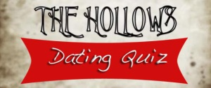 Hollows Dating Quiz